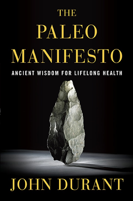 Unveiling the paleo manifesto an exclusive excerpt marks daily im fandeluxe Images