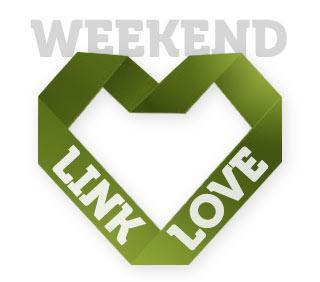 Weekend Link Love